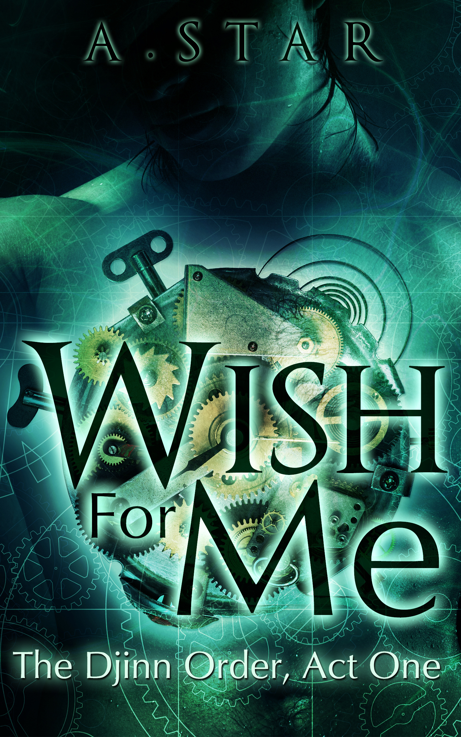 eBook 1563x2500 Wish For Me, Djinn Book1